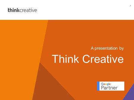 @think_ltdthink-creative.co.uk+44 (0) 1962 841 757 1 A presentation by Think Creative.