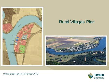 Presentation TitleSub-title Rural Villages Plan Online presentation, November 2013.