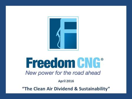 "® April 2016 ""The Clean Air Dividend & Sustainability"""