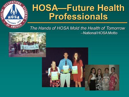 HOSA—Future Health Professionals