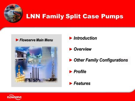 Educational Services 1 LNN Family Split Case Pumps.