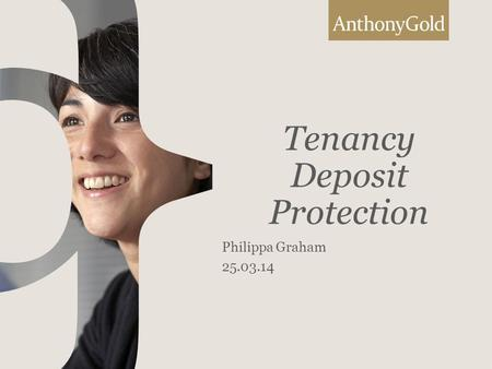 Tenancy Deposit Protection Philippa Graham 25.03.14.