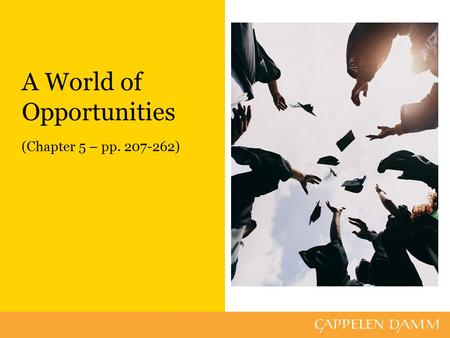 A World of Opportunities (Chapter 5 – pp. 207-262)