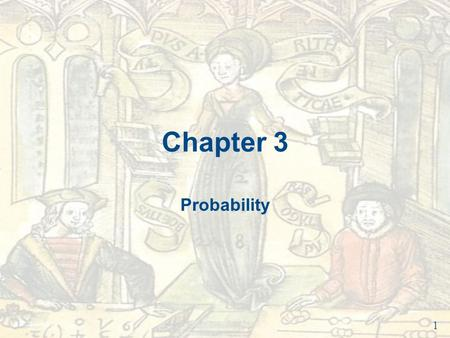 Chapter 3 Probability 1. Do Now 3/31 Give an example of Objective Probability. 2.