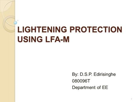 LIGHTENING PROTECTION USING LFA-M