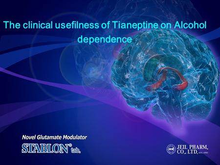 The clinical usefilness of Tianeptine on Alcohol dependence