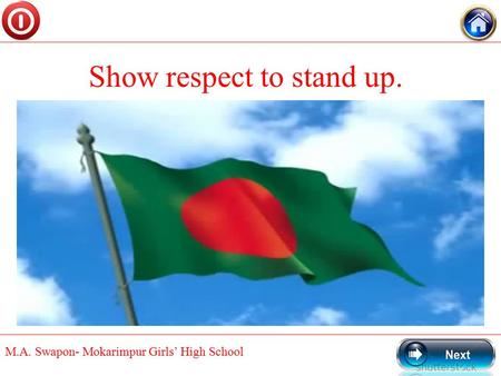 M.A. Swapon- Mokarimpur Girls' High School Show respect to stand up.