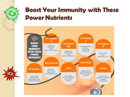 Boost Your Immunity with These Power Nutrients. A good diet with essential nutrients is very important for strengthening the immune system. However, not.