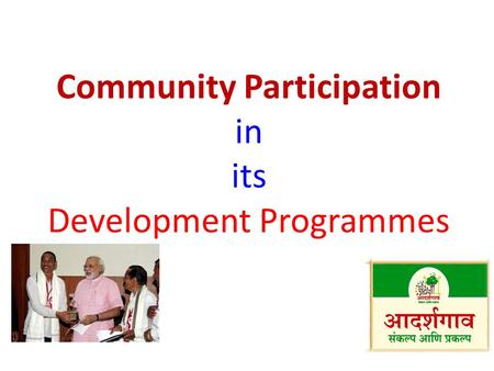 Community Participation in its Development Programmes.