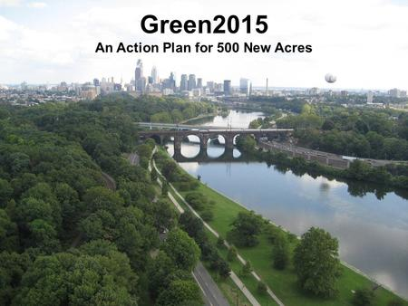 Green2015 An Action Plan for 500 New Acres. access to parks (source: WRT)