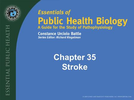 Chapter 35 Stroke. Stroke: occurs when blood flow to the brain is interrupted by a clot in a artery or other vessel. When this occur brain cells begin.