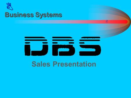  Business Systems  Sales Presentation.  Euro ISDN & ISDN Feature Enhancements (CPC-EX V2) Euro ISDN Multiple ISDN pipes Sub-addressing 3.1Khz Audio.