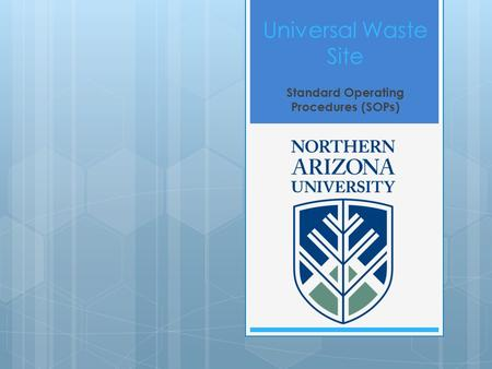 Universal Waste Site Standard Operating Procedures (SOPs)