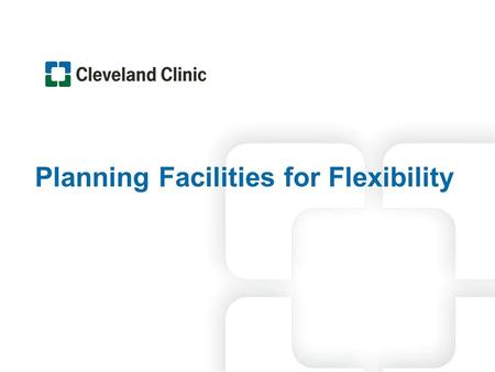 Planning Facilities for Flexibility. Planning Facilities for Flexibility l 2 What is… FLEXIBILITY The Ability to Expand or Adapt.