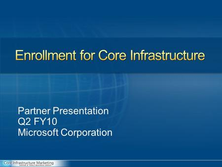 Partner Presentation Q2 FY10 Microsoft Corporation.