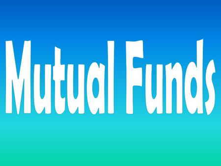 Mutual funds are investments in securities – such as bonds, stocks, etc. – that pool money from multiple investors. The investments are controlled by.