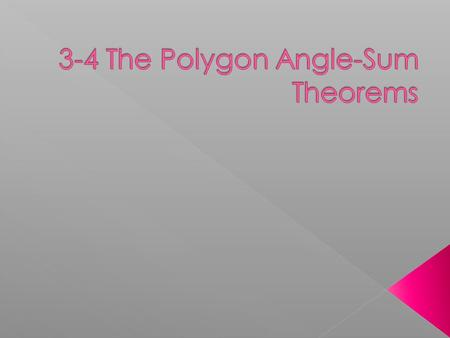  A polygon is a closed lane figure with at least three sides that are segments. The sides intersect only at their endpoints, and no adjacent sides are.