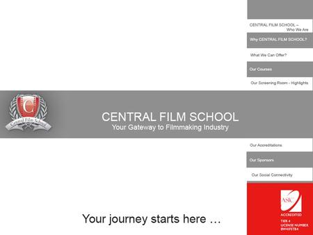 CALL: 0044.(0).207.377.6060 PHOTO GALLERY CENTRAL FILM SCHOOL – Who We Are Central Film School is one of the leading film training institutes in London.