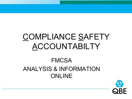 COMPLIANCE SAFETY ACCOUNTABILTY FMCSA ANALYSIS & INFORMATION ONLINE.
