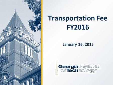 Transportation Fee FY2016 January 16, 2015. 2 Services Provided by Transportation Stinger Buses - Three routes with 10 buses operating weekdays and two.