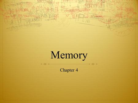 Memory Chapter 4. Flashbulb Memories : are extremely vivid and apparently permanent memories. are typically of highly emotional and personal events. are.