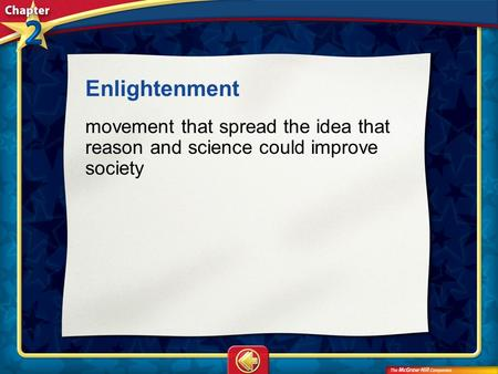 Vocab1 Enlightenment movement that spread the idea that reason and science could improve society.