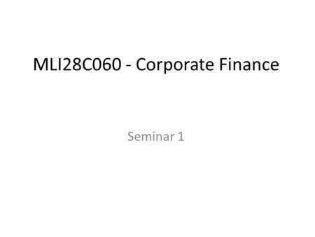 MLI28C060 - Corporate Finance Seminar 1. Question 1. What are the eight contemporary currency regimes as defined by the IMF? Provide examples where possible.
