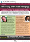Inquiries Faculty of Education Research Office Tel: 9905 2814 Democracy and Critical Pedagogy Faculty Research Seminar 2013 Date: Wednesday 8 May, 1pm.