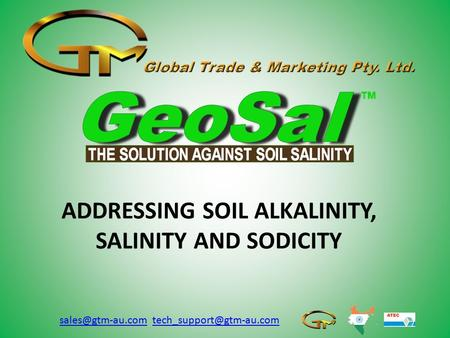 ADDRESSING SOIL ALKALINITY, SALINITY AND SODICITY