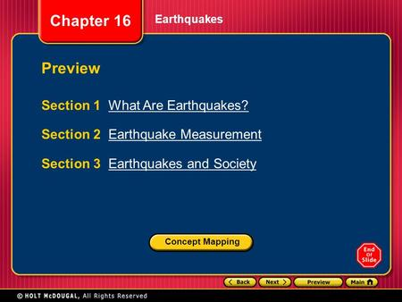 Chapter 16 Earthquakes Section 1 What Are Earthquakes?What Are Earthquakes? Section 2 Earthquake MeasurementEarthquake Measurement Section 3 Earthquakes.