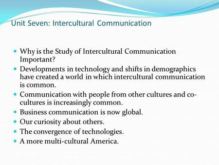 importance of intercultural communication to ist The rising importance of cross cultural intercultural communication is of importance in any career field thus the art of knowing how to communicate with.