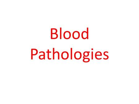 Blood Pathologies. Components of Whole Blood Figure 17.2.