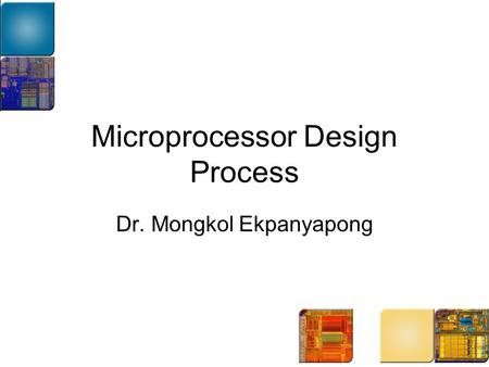 Microprocessor Design Process
