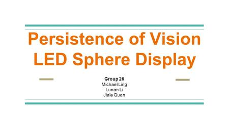 Persistence of Vision LED Sphere Display
