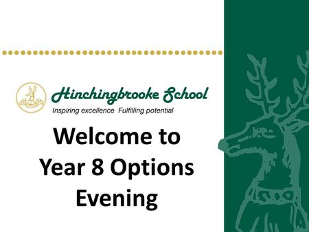 Welcome to Year 8 Options Evening. Click to add title The Options Process 2015-2018.