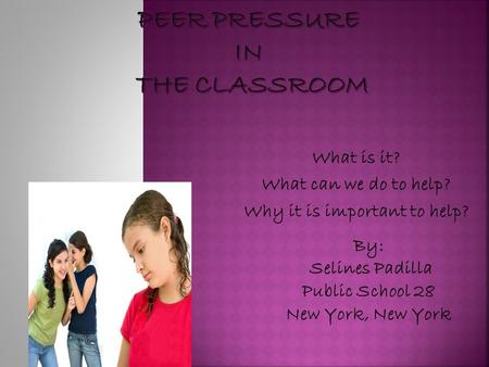 What is it? What can we do to help? Why it is important to help? By: Selines Padilla Public School 28 New York, New York.