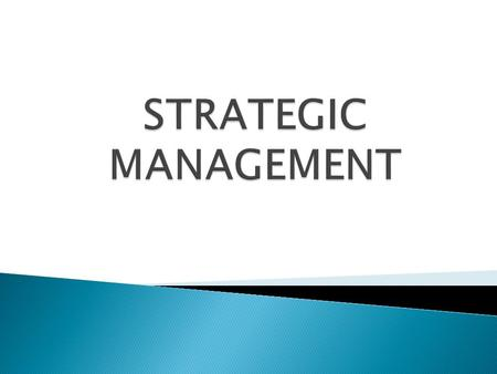  Strategy is derived from the greek word strategos.  Strategy refers to the 'plan or course of action' framed or formulated to achieve a specified objective.