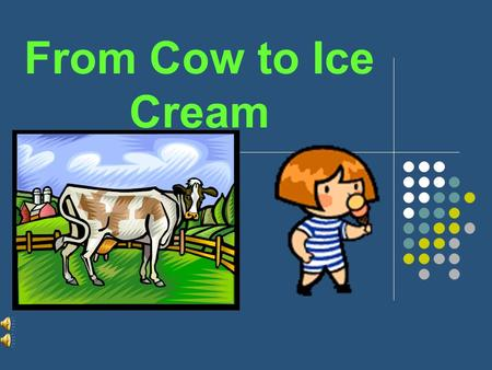 From Cow to Ice Cream BY BERTRAM T. KNIGHT imagine.
