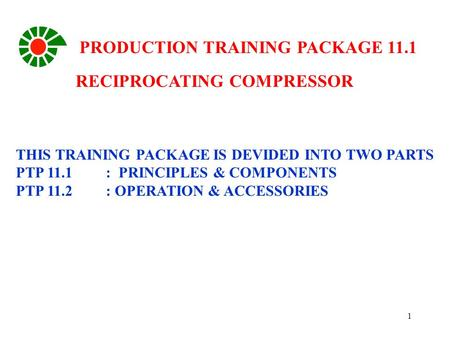 PRODUCTION TRAINING PACKAGE 11.1