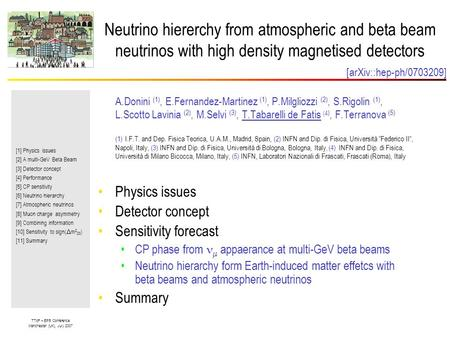 TTdF – EPS Conference Manchester (UK), July 2007 Neutrino hiererchy from atmospheric and beta beam neutrinos with high density magnetised detectors [1]