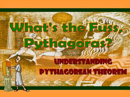 Understanding Pythagorean Theorem. Do You Remember? Find the value of each square root. 1. 2. 3. 4.