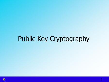 1 Public Key Cryptography. 2 Public Key Cryptography Agenda: Message authentication – authentication codes and hash functions Public key encryption –