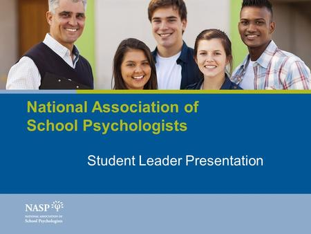 National Association of School Psychologists Student Leader Presentation.