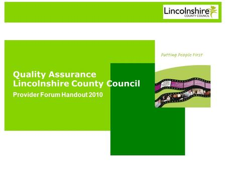 Quality Assurance Lincolnshire County Council Provider Forum Handout 2010.