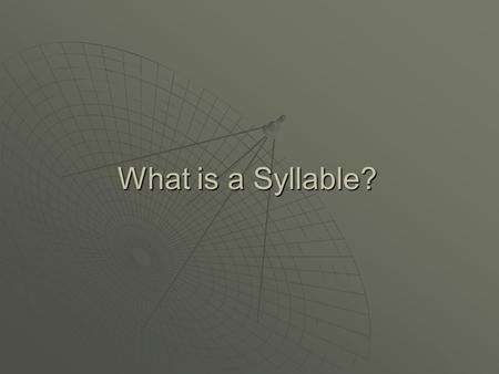 What is a Syllable?. All words contain syllables. All words contain syllables.  Syllables are often used in poetry to give meter to the work. 