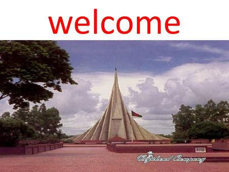 Welcome. Teacher's information Md.Moniruzzaman Assistant Teacher (English) Tengramari Secondary School,Ashrafpur,Meherpur.