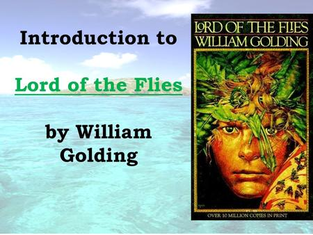 an analysis of the island paradise setting in lord of the flies by william golding Get free homework help on william golding's lord of the flies: book summary, chapter summary and analysis, quotes, essays, and character analysis courtesy of cliffsnotes.