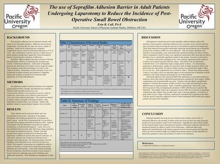 The use of Seprafilm Adhesion Barrier in Adult Patients Undergoing Laparotomy to Reduce the Incidence of Post- Operative Small Bowel Obstruction Erin B.