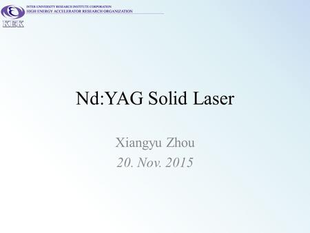Nd:YAG Solid Laser Xiangyu Zhou 20. Nov. 2015. Yb fiber laser system on the ground Menlo 1030nm oscillator Grating stretcher (Transmission) SOA pulse.