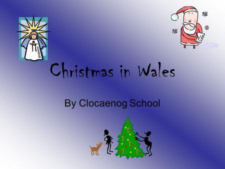 Christmas in Wales By Clocaenog School In Wales, on Christmas eve a bearded man wearing red and white goes around children's homes squeezing through.